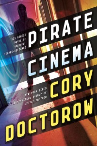 Cory Doctorow - Pirate Cinema